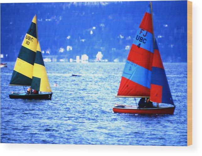 Ships; Sailboats; Vancouver Wood Print featuring the photograph Ubc Sailboats by Robert Rodvik