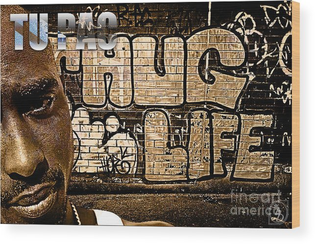 2pac Wood Print featuring the digital art Street Phenomenon 2pac by The DigArtisT