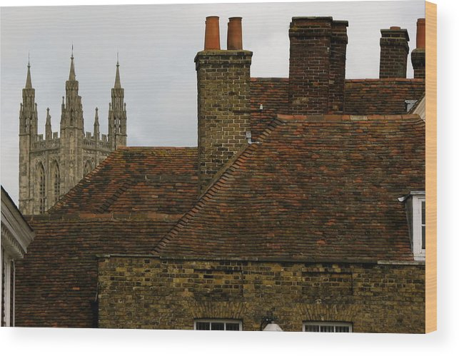 Canterbury Cathedral Wood Print featuring the photograph Canterbury Rooftops by Jan Cipolla