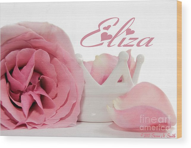 Photography Wood Print featuring the photograph Personalized Princess Petals by Susan Smith