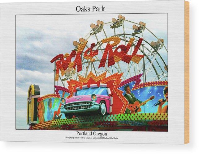 Portland Photographs Wood Print featuring the photograph Oaks Park by William Jones