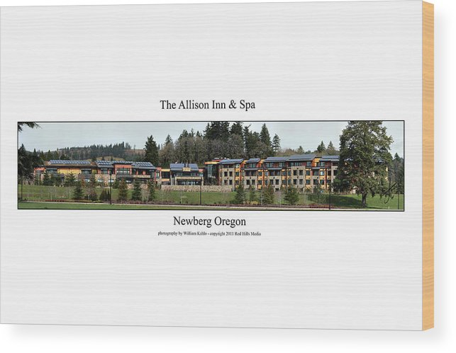 Portland Photographs Wood Print featuring the photograph Allison Inn And Spa by William Jones