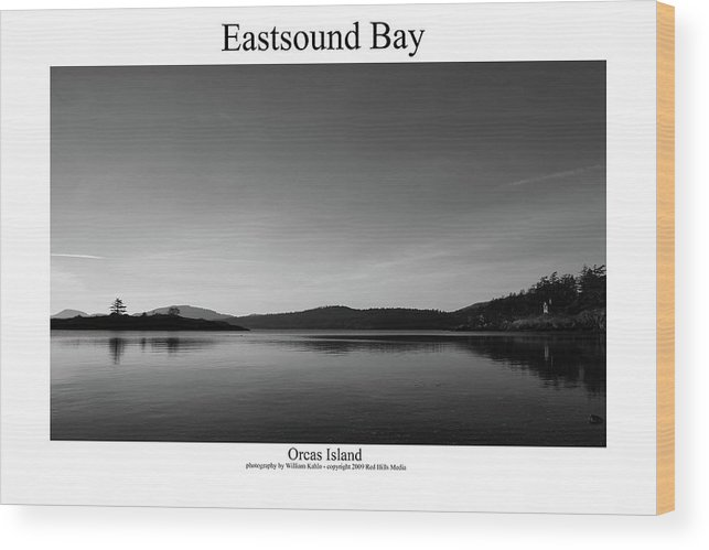 Harbor Canvas Prints Wood Print featuring the photograph Eastsound Bay by William Jones