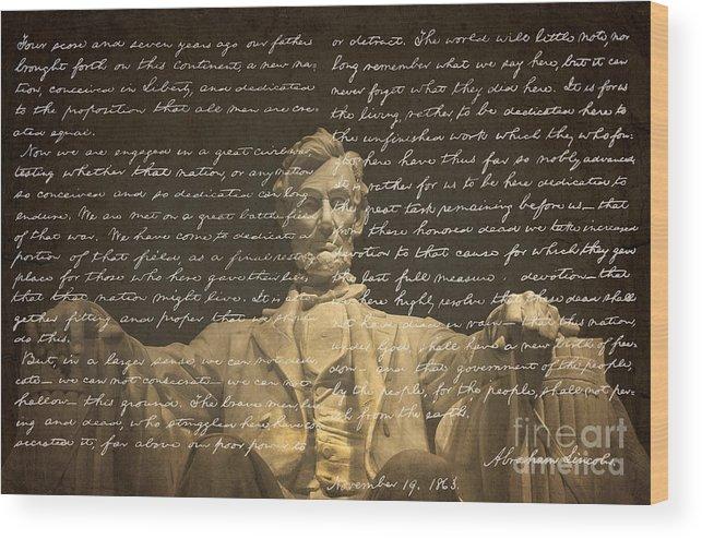Gettysburg Address Wood Print featuring the photograph Gettysburg Address by Diane Diederich