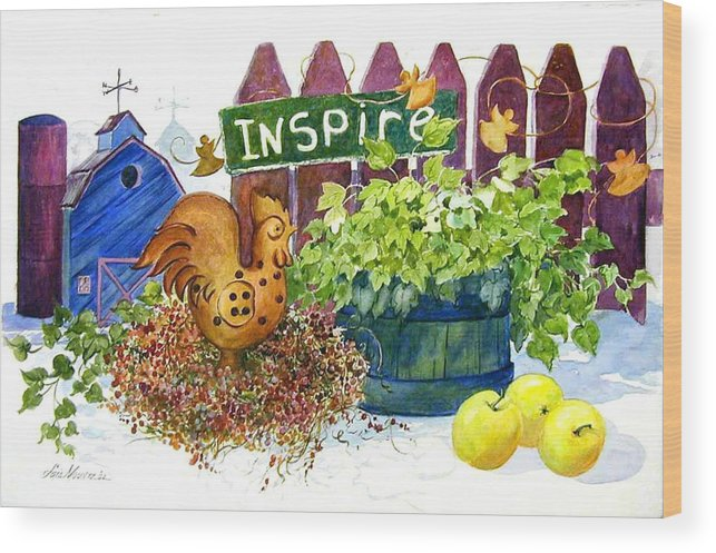Rooster;barn;apples;ivy;fence;inspiration;country;still Life; Wood Print featuring the painting Inspire by Lois Mountz