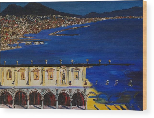 Italy Wood Print featuring the painting Napoli by Gregory Allen Page