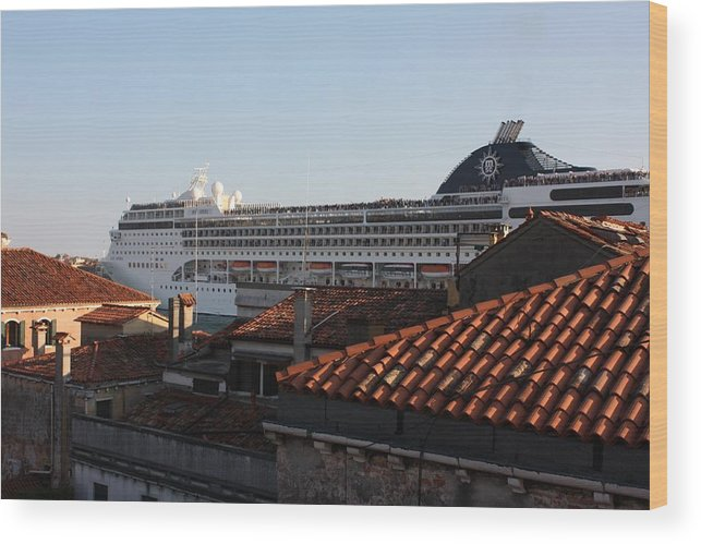 Italy Wood Print featuring the photograph Omg There Is A Cruise Ship In My Backyard by Pat Purdy