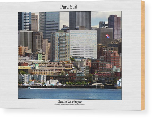 Seattle Photographs Wood Print featuring the photograph Para Sail by William Jones