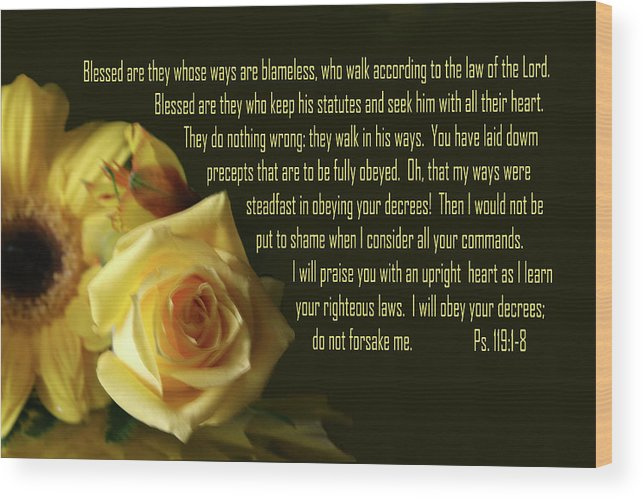 Scripture Wood Print featuring the photograph Yellow Flowers Ps.119 V 1-8 by Linda Phelps