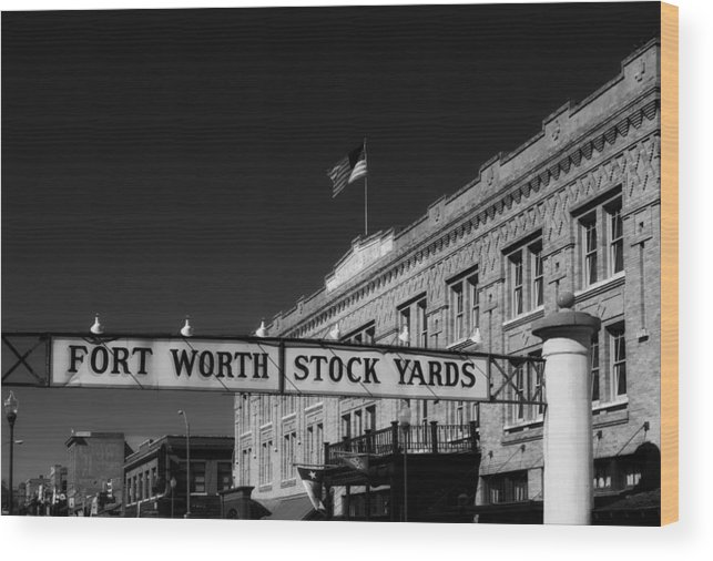Fort Worth Wood Print featuring the photograph The Stock Yards Of Fort Worth by Mountain Dreams
