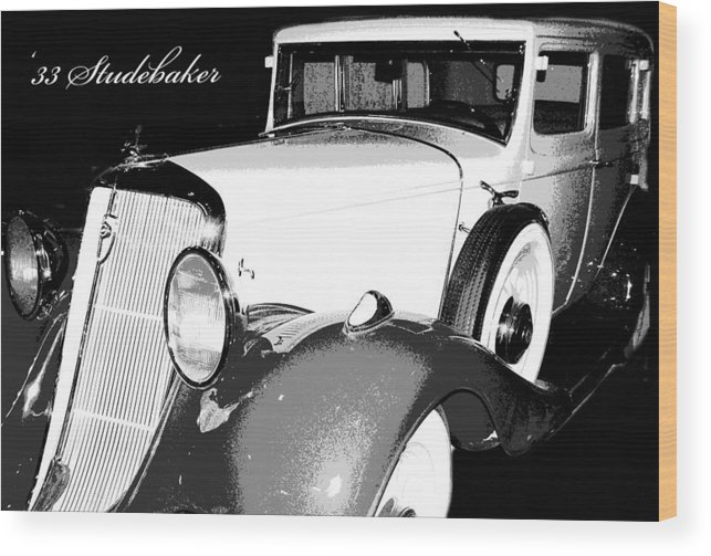 1933 Studebaker Wood Print featuring the photograph 1933 Studebaker Digital Art by A Gurmankin
