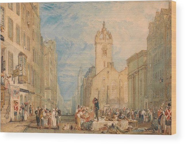 1818 Wood Print featuring the painting High Street - Edinburgh by JMW Turner