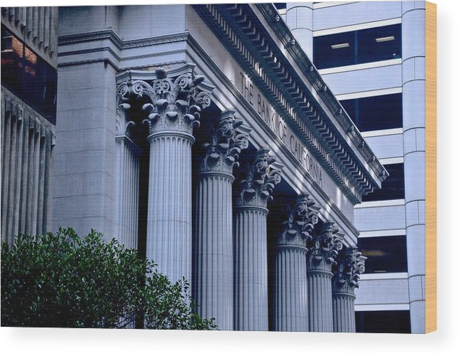 The Bank Of California Wood Print featuring the photograph The Bank Of California by Eric Tressler