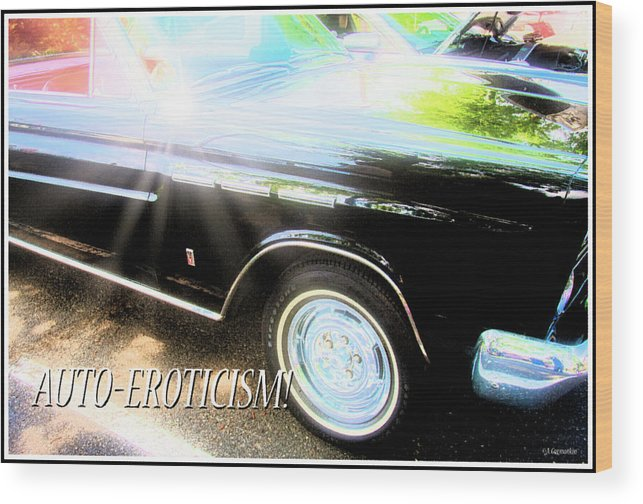 Classic Automobile Wood Print featuring the digital art Classic Automobile, Auto Eroticism by A Gurmankin