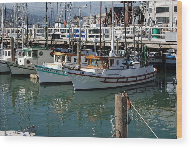 Fishing Wood Print featuring the photograph Fishing Boats In San Francisco by Gene Sizemore