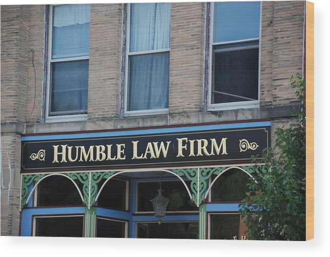 Law Photographs Wood Print featuring the photograph Humble by Renee Holder