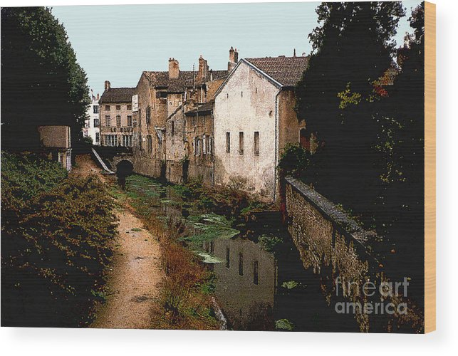 France Wood Print featuring the photograph Loire Valley Village Scene by Nancy Mueller