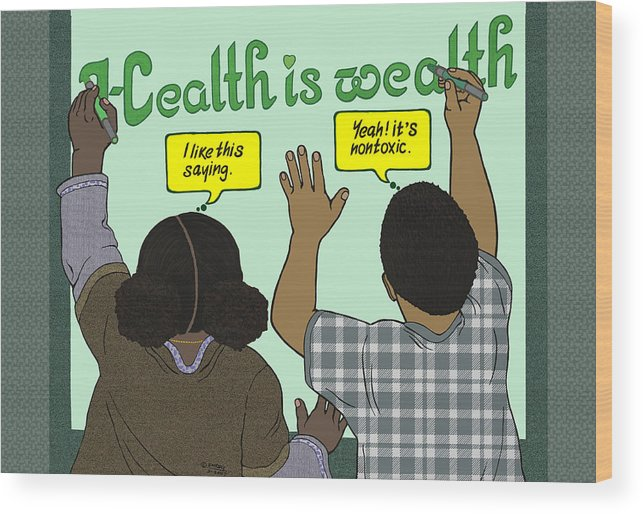 Healthiswealth Wood Print featuring the mixed media Health Is Wealth by Emory Douglas