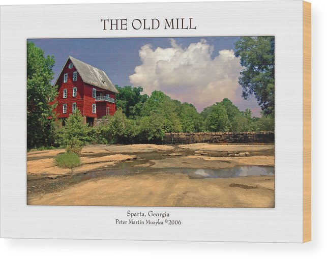 Landscape Wood Print featuring the photograph The Old Mill by Peter Muzyka