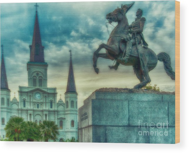 Vieux Carre Wood Print featuring the photograph St. Louis Cathedral And Andrew Jackson- Artistic by Kathleen K Parker