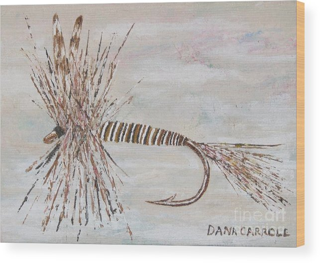 Fishing Wood Print featuring the painting Mosquito Dry Fly by Dana Carroll