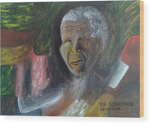 Wood Print featuring the painting Nelson Mandela by Frans Boshomane