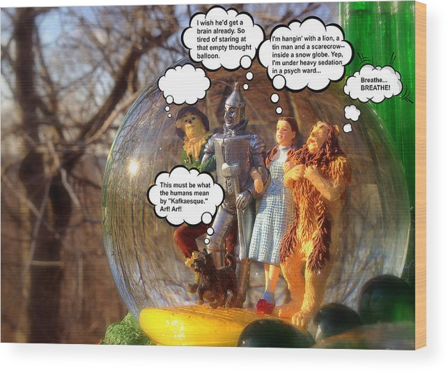 Wizard Of Oz Wood Print featuring the photograph Wizard Of Oz Humor II by Aurelio Zucco