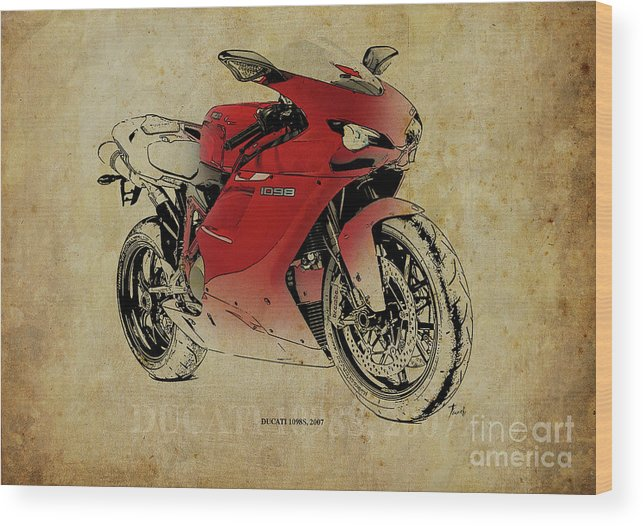 Ducati 1098s Wood Print featuring the digital art Ducati 1098s, Gift For Bikers, Original Gift For Dad by Drawspots Illustrations