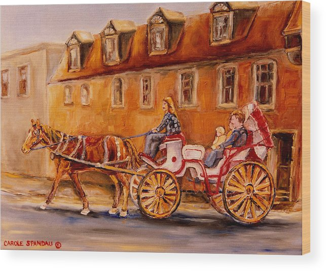 Quebec City Wood Print featuring the painting Wonderful Carriage Ride by Carole Spandau