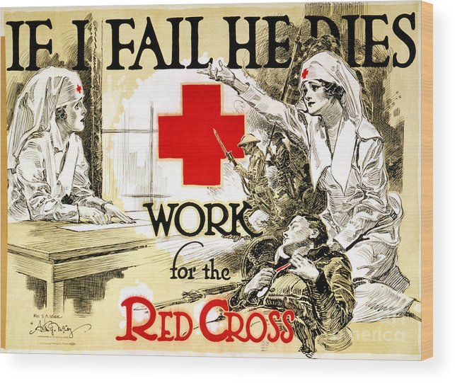 1918 Wood Print featuring the photograph Red Cross Poster, C1918 by Granger