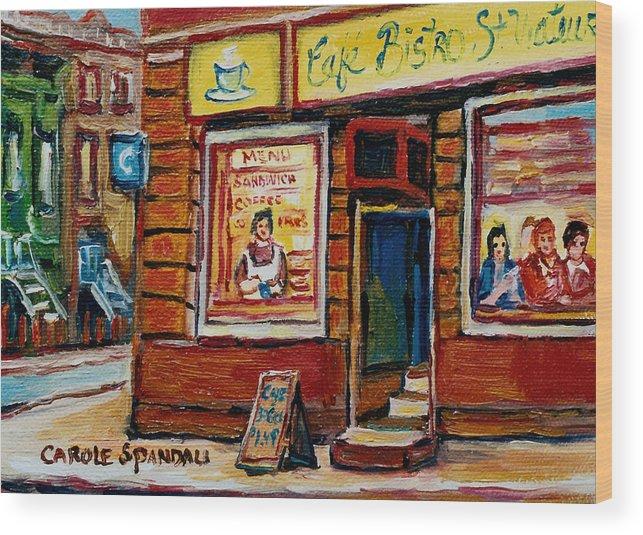 Cafe Bistro St.viateur Wood Print featuring the painting Cafe Bistro St. Viateur by Carole Spandau