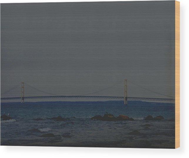 Bridge Wood Print featuring the photograph Mackinaw Bridge by Kevin Dunham