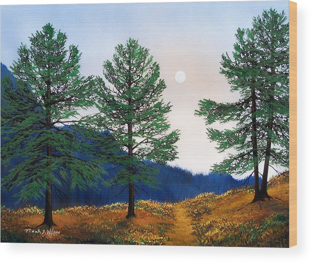 Wood Print featuring the painting Mountain Pines by Frank Wilson