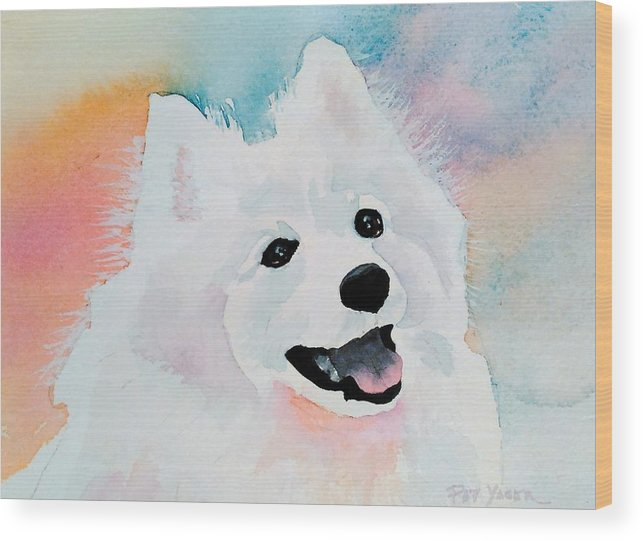 Samoyed Wood Print featuring the painting Shasta, A Prince Of A Dog by Pat Yager