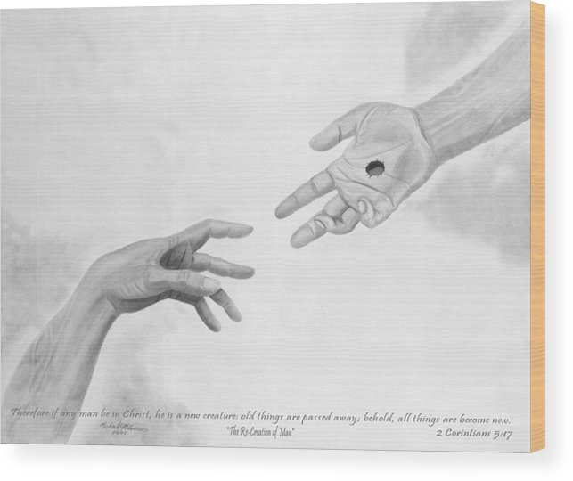 Religion Wood Print featuring the drawing The Re-creation Of Man by Michael McFerrin