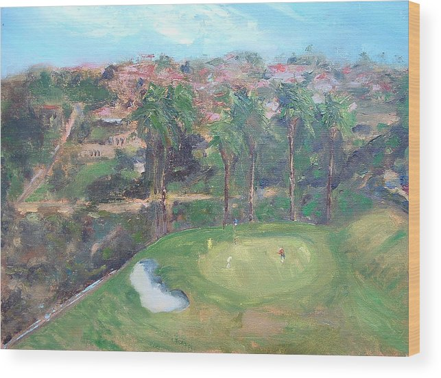 Golf San Clemente- 15th Hole -plain-air Wood Print featuring the painting Signature Hole by Bryan Alexander