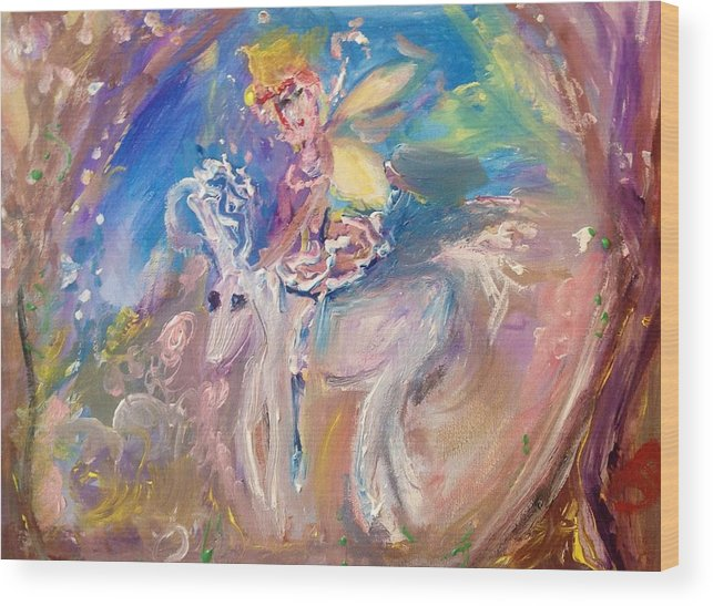 Unicorn Wood Print featuring the painting The Fairy And The Unicorn by Judith Desrosiers