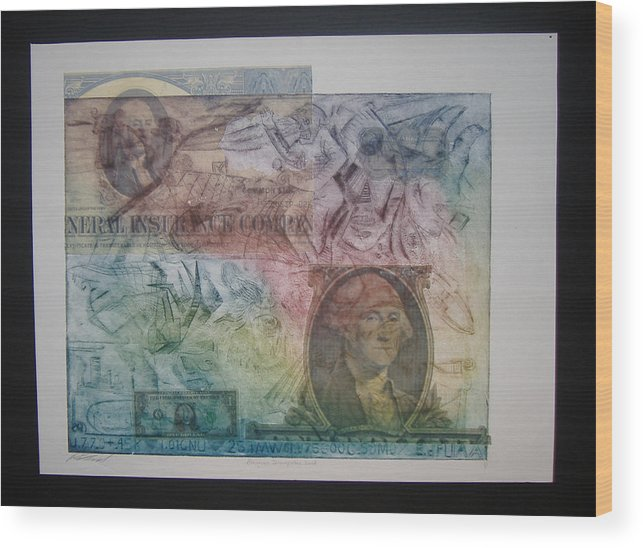 Financial Armageddon. Etching Wood Print featuring the mixed media Aig The Dollar And George Compared by John Schwind