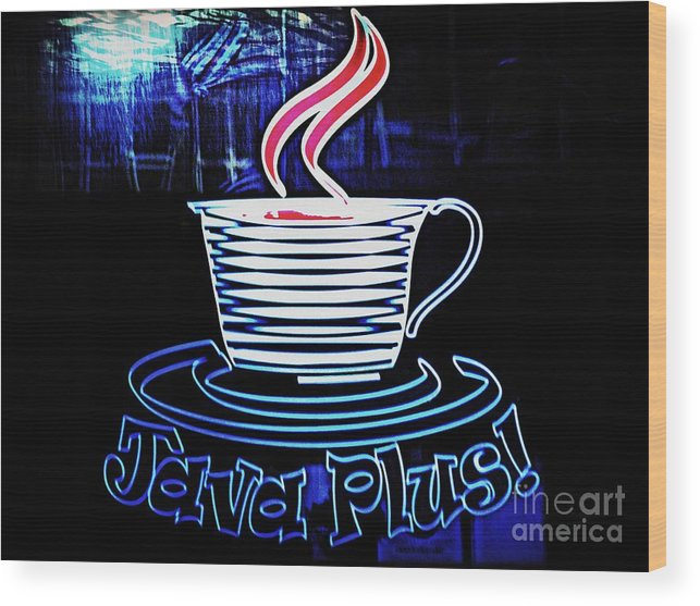 Coffee House Wood Print featuring the photograph Java Plus by Kelly Awad
