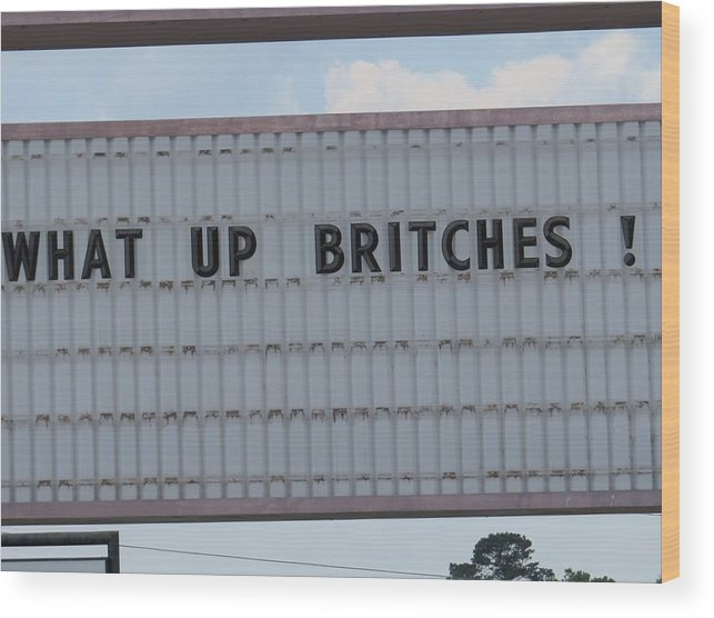 Funny Greeting Cards Wood Print featuring the photograph Funny Billboard by Aaron Martens