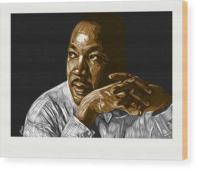 Dr. Martin Luther King Jr. Wood Print featuring the digital art I Have A Dream . . . by Antonio Romero