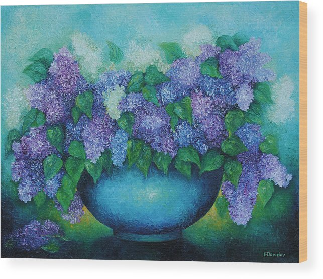 Flowers Wood Print featuring the painting Lilacs No 3. by Evgenia Davidov