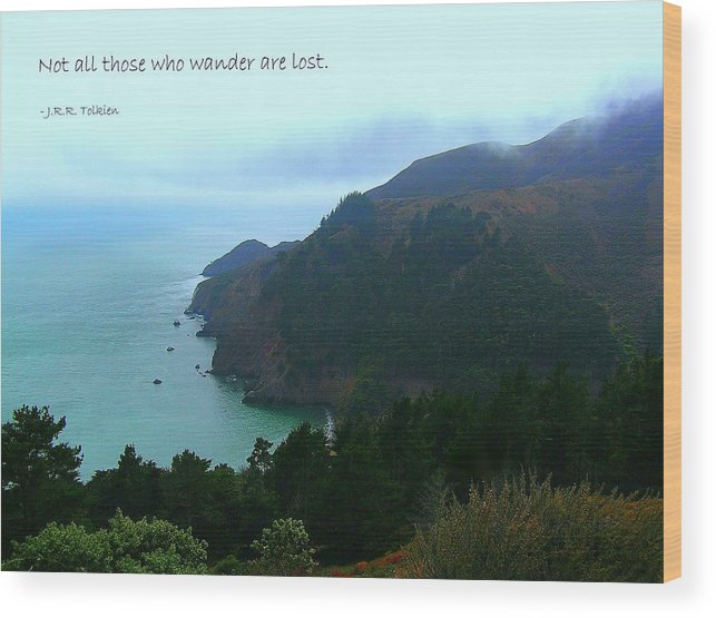 Affirmation Wood Print featuring the photograph Not All Who Wander Are Lost by Jen White