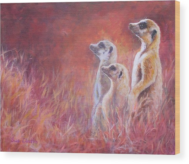 Meerkats Wood Print featuring the painting On Alert by Sue Linton