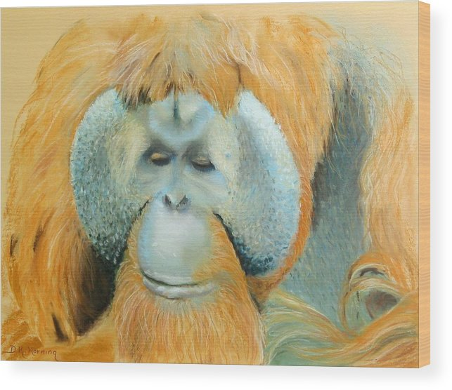 Orangutan Wood Print featuring the painting The Good Life by David Horning