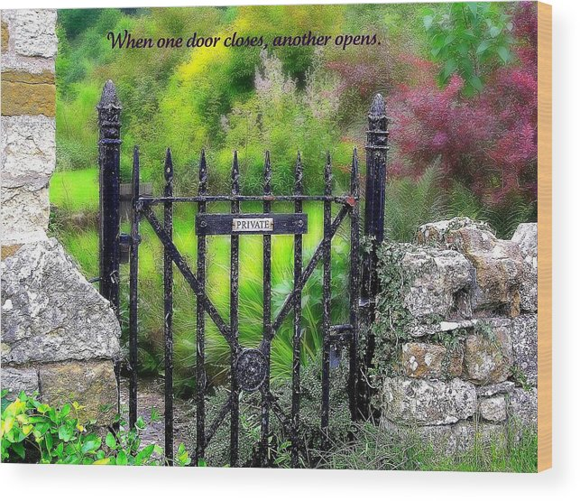 Affirmation Wood Print featuring the photograph When One Door Closes by Jen White
