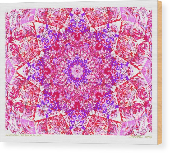 Kaleidoscope; Mandala; Valentine Colors; Red Wood Print featuring the digital art Kaleido Red Rubi 8 by Terry Anderson