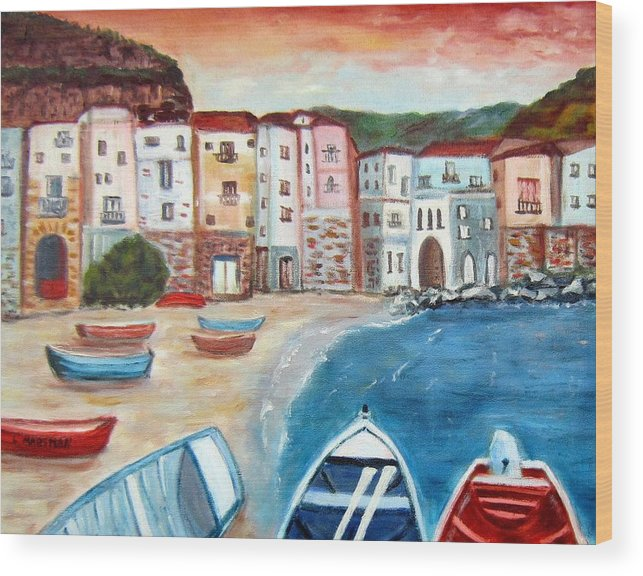 Landscape Wood Print featuring the painting Sicilian Fishing Village by Lia Marsman