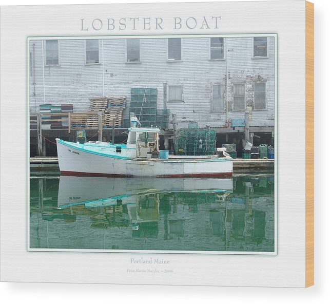 Landscape Wood Print featuring the photograph Lobster Boat by Peter Muzyka