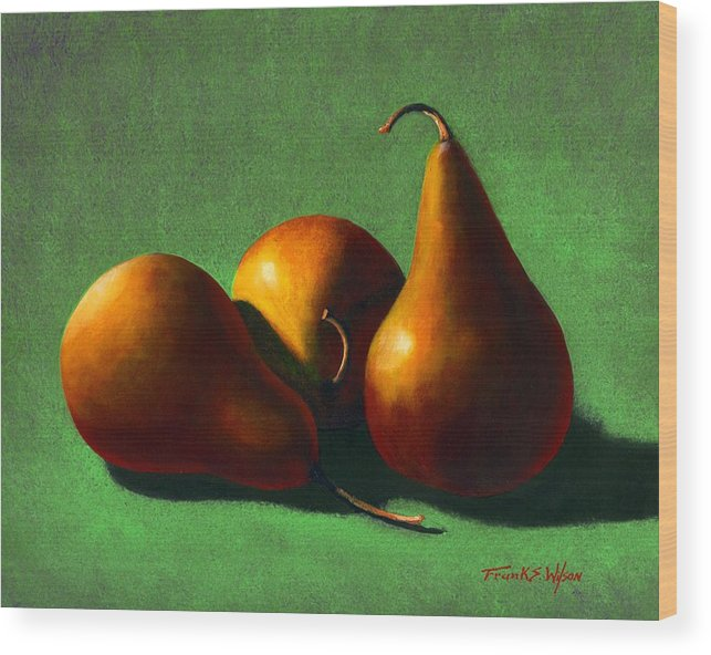 Still Life Wood Print featuring the painting Three Yellow Pears by Frank Wilson